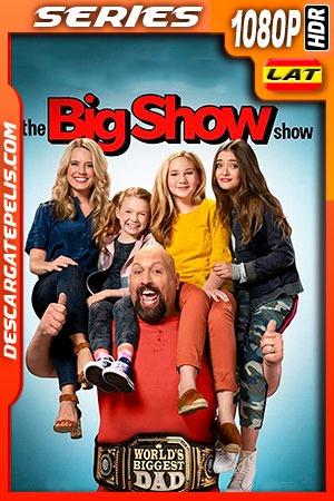 El Show de Big Show (2020) 1080P WEB-DL HDR Latino – Ingles