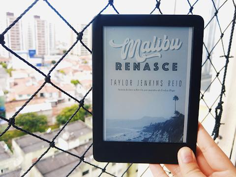 Resenha #68 — 'Malibu Renasce'; Taylor Jenkins Reid