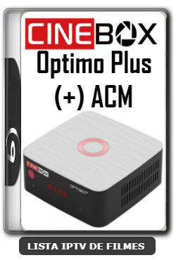 Cinebox Optimo Plus (+) ACM Melhorias no IKS Nova Atualização - 10-01-2020