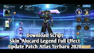 Download Script Skin  Alucard Legend Full Effect Update Patch Atlas Terbaru 2020