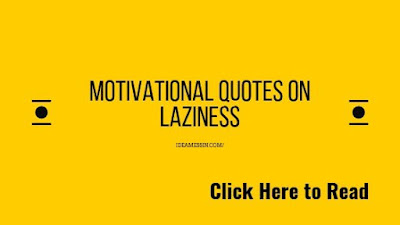 motivational quotes on laziness