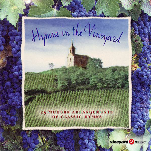 Vineyard Music-Hymns In The Vineyard-