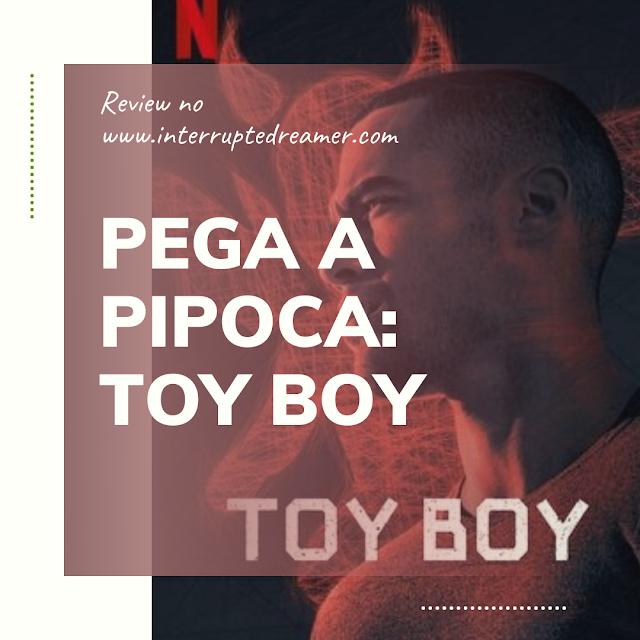 toy boy netflix serie
