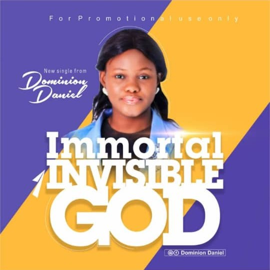 Gospel: Dominion Daniel - Immortal Invisible God