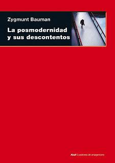 """""""La posmodernidad y sus descontentos"""" - Z. Bauman"""