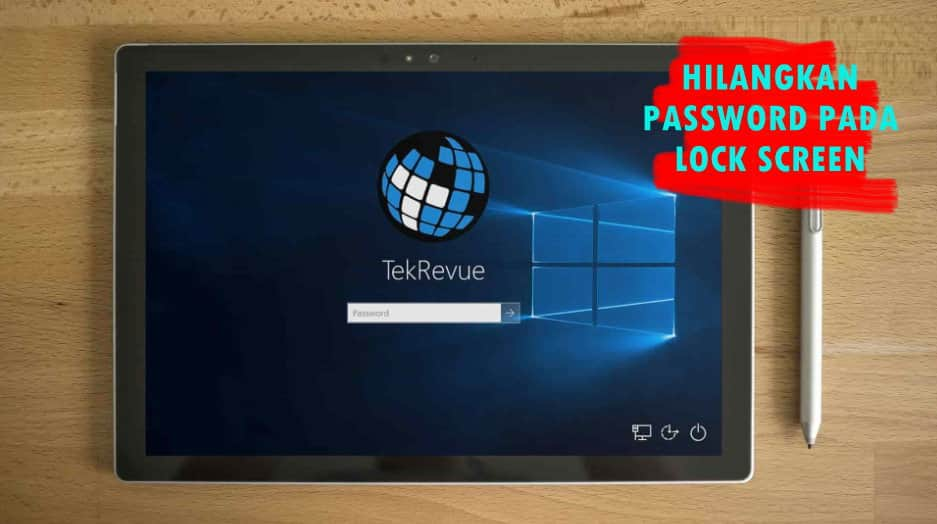 Nonaktifkan Password Windows 10, Lock Screen, Win 10, Password, Komputer, PC