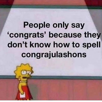 People only say 'congrats' because they don't know to spell congrajulashons