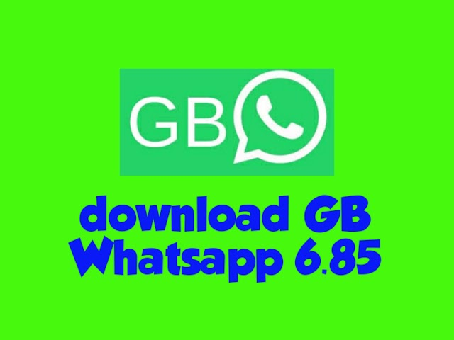 How do download GB Whatsapp 6.85