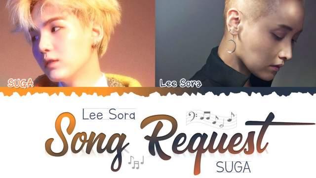 Lirik Lagu Song Request - Lee So Ra ft Suga BTS dan Artinya