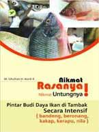 Nikmat Rasanya, Nikmat Untungnya - Pintar Budidaya Ikan di Tambak Secara Intensif
