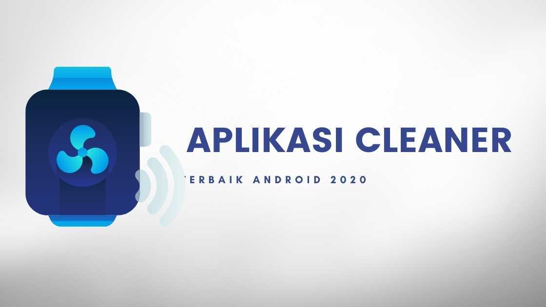 Aplikasi Cleaner Android Tanpa Iklan