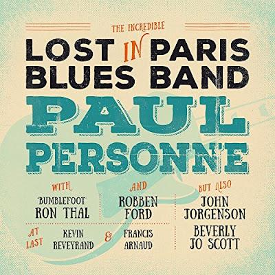 """Το τραγούδι του Paul Personne """"Fire Down Below"""" από τον δίσκο """"Lost In Paris Blues Band"""""""