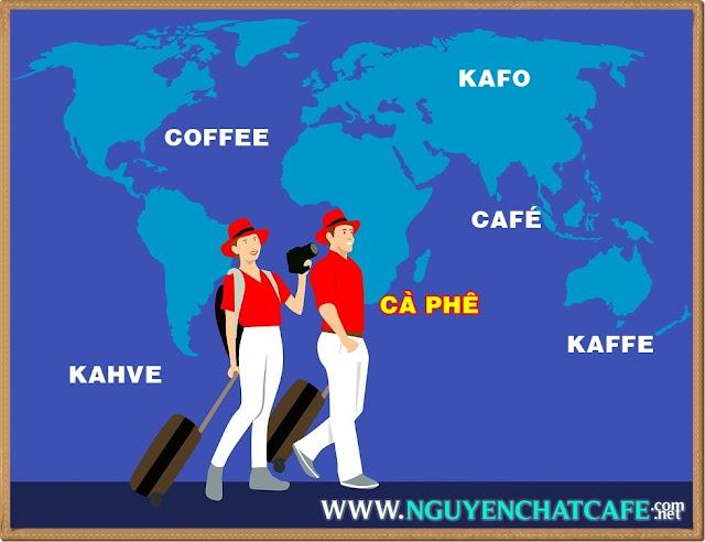 """Từ """"cà phê"""" qua các ngôn ngữ của các nước trên thế giới"""