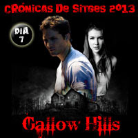 Gallow Hills, Sitges 2013