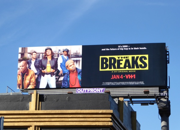 The Breaks VH1 film billboard