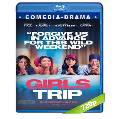 Viaje De Chicas (2017) BRRip 720p Audio Trial Latino-Castellano-Ingles 5.1
