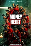 [Movie] Money Heist (Season 5) {Episode 1 - 5}