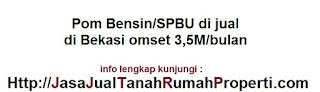 Pom Bensin/Spbu di jual di Bekasi omset 3,5M/bulan