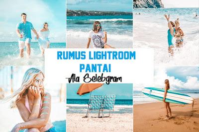 Rumus Lightroom Pantai Keren Bak Selebgram