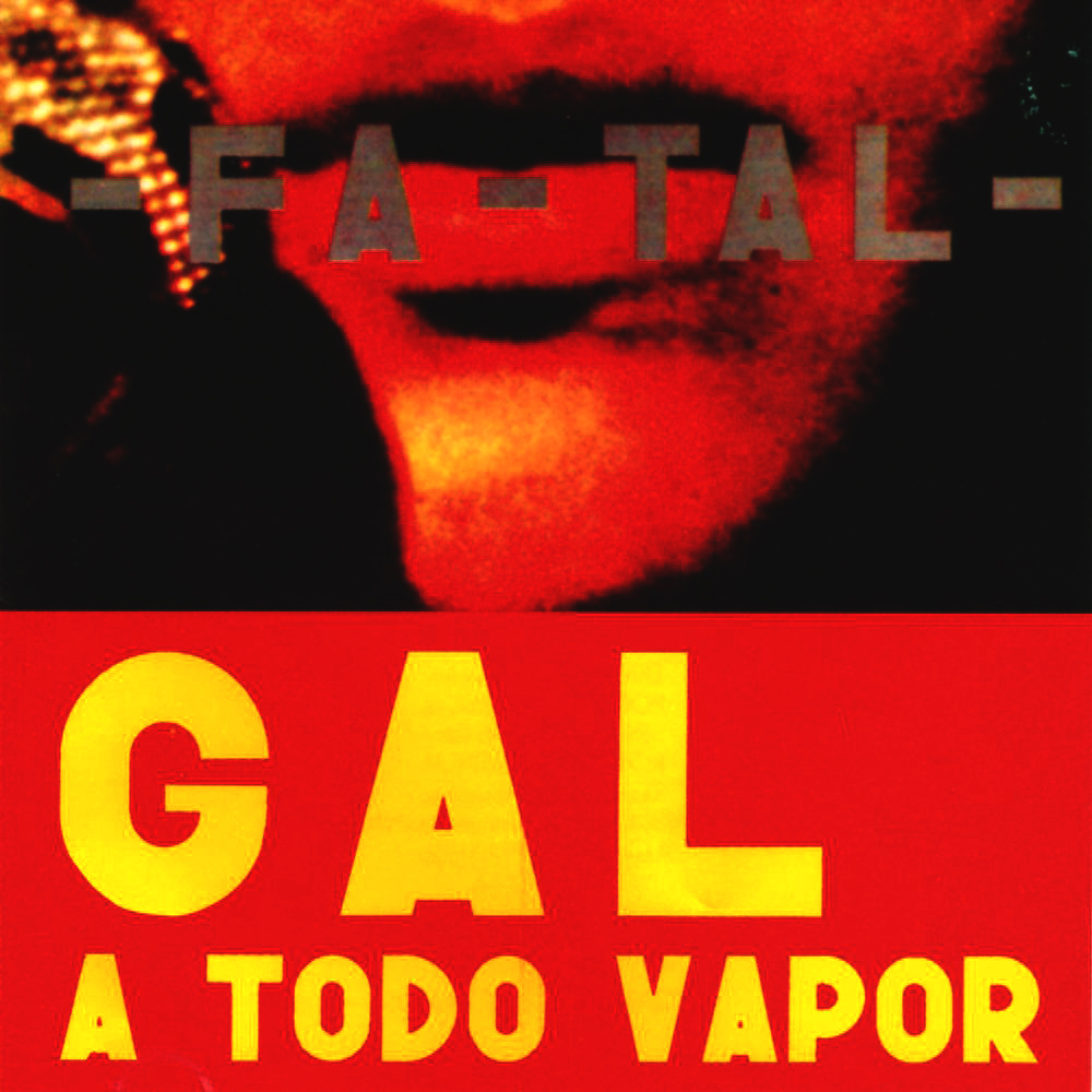 Gal Costa - Fa-Tal - Gal a Todo Vapor [1971]