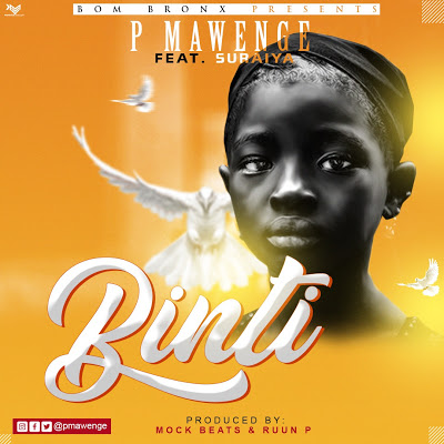 Download Audio | P Mawenge - Binti