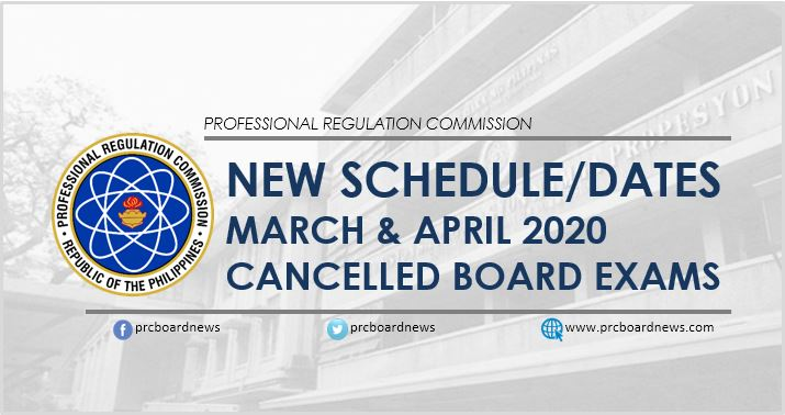 New dates, reschedule March and April 2020 cancelled PRC board exams