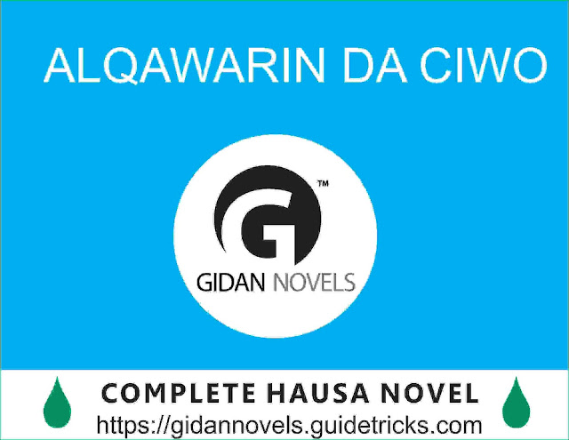 Alqawarin da ciwo complete (Duniyar hausa novel)