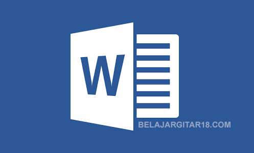 Belajar Cara Menggunakan Microsoft Word