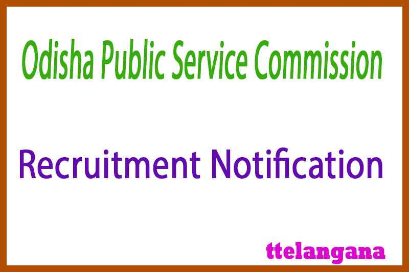 OPSC Odisha Public Service Commission Recruitment Notification