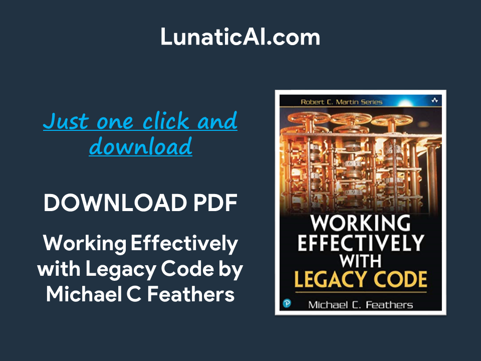 Working Effectively With Legacy Code 2nd Edition PDF