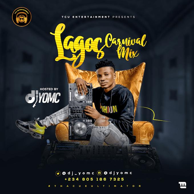 Mixtape: DJ Yomc – Lagos Carnival Mix @djyomc
