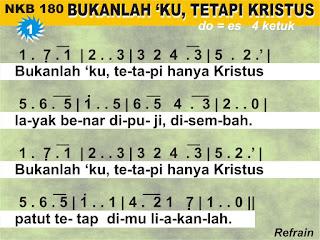 Lirik dan Not NKB 180 Bukanlah 'Ku, Tetapi Hanya Kristus