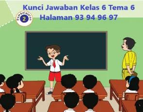 Kunci-Jawaban-Kelas-6-Tema-6-Halaman-93-94-96-97-Buku-Tematik