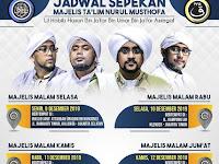 Jadwal Majlis Nurul Musthofa, 9 Desember - 14 Desember 2019