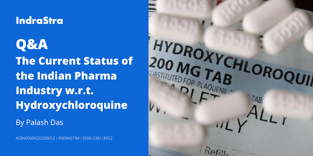 Q&A: The Current Status of the Indian Pharma Industry w.r.t. Hydroxychloroquine