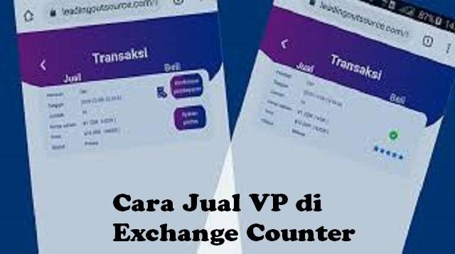 Cara Jual VP di Exchange Counter