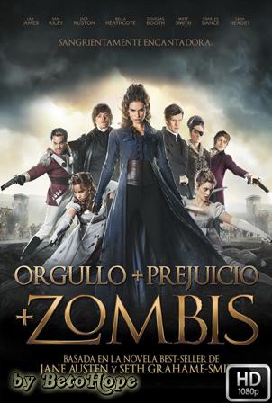 Orgullo, Prejuicio y Zombies [1080p] [Latino-Ingles] [MEGA]