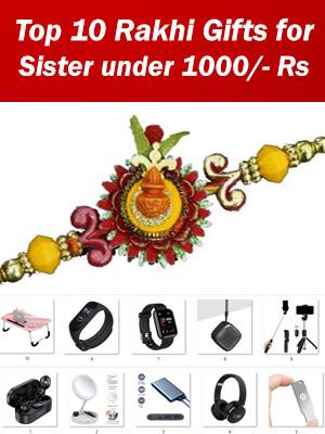 Rakhi Gift Idea - Top 10 Tech Gift for Sister under 1000 Rupees