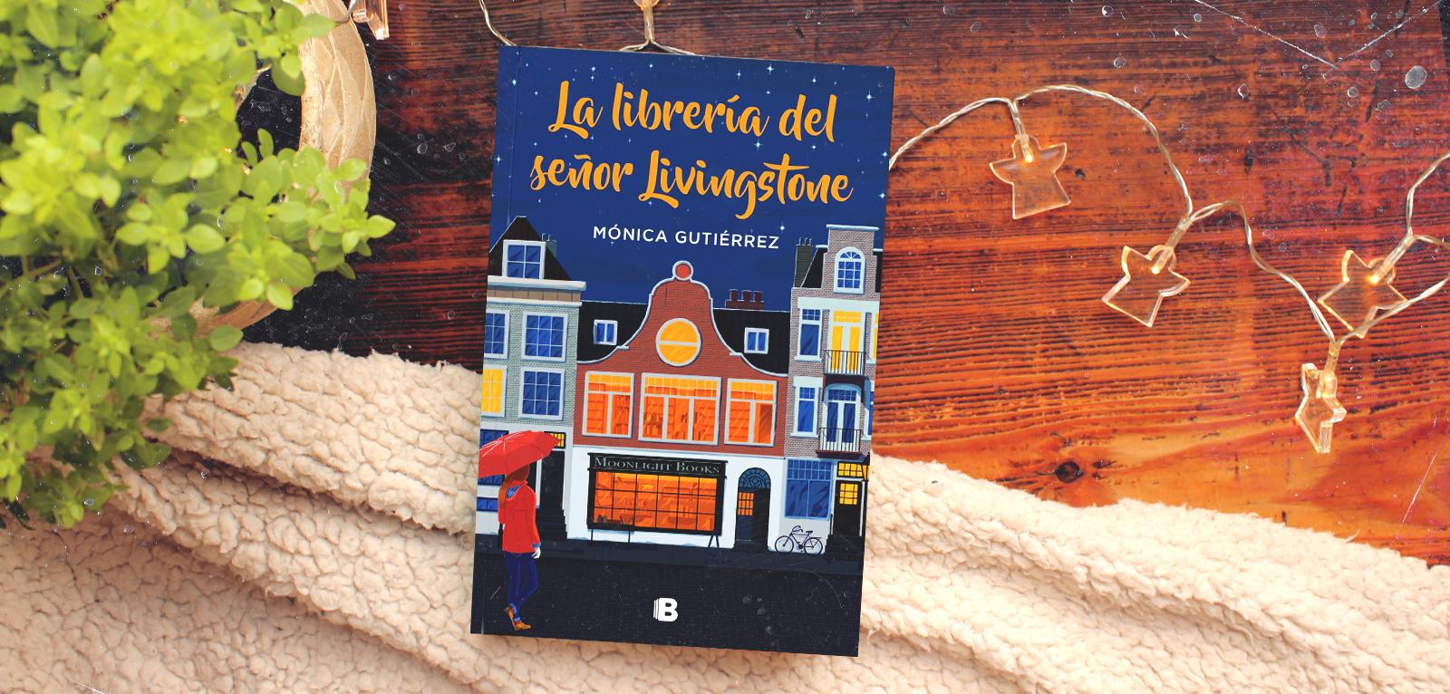 La librería del señor Livingstone · Mónica Gutiérrez
