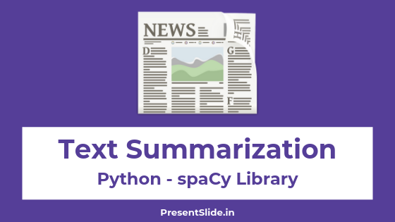 Creating Summary of Text with spaCy library