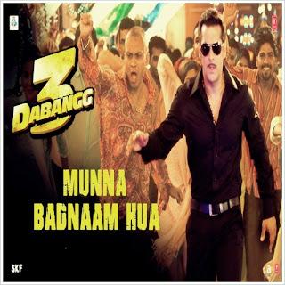 Munna Badnaam Hua (Dabangg 3) Mp3 Song