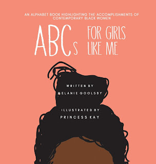 ABCs for Girls Like Me by Melanie Goolsby