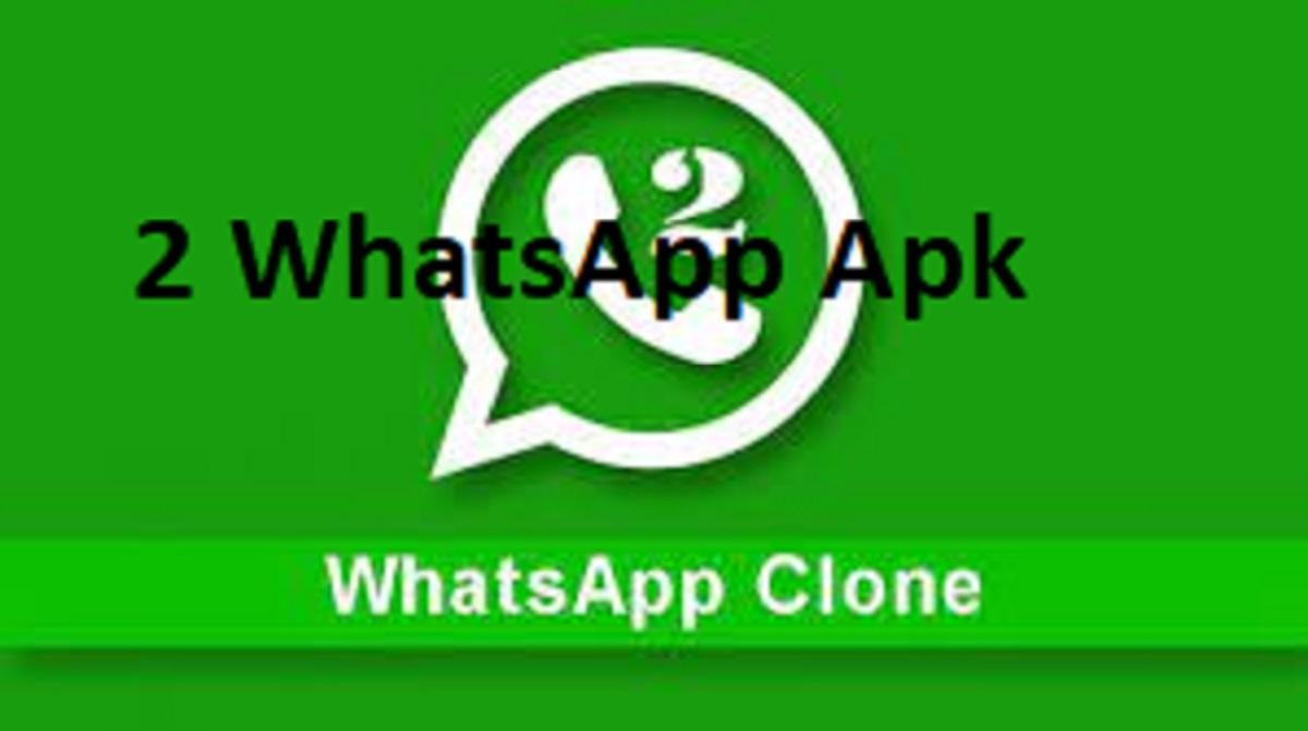 2 WhatsApp Apk