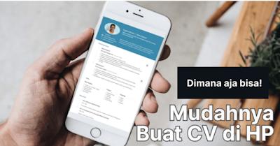 Membuat CV Online di HP Gratis [+ 3 Aplikasi Pembuat CV]