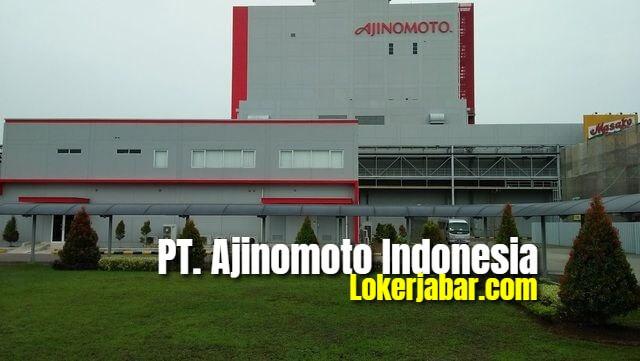 Lowongan Kerja PT. Ajinomoto Indonesia Karawang 2020