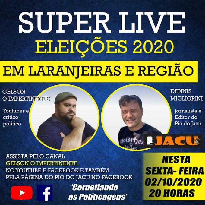 Hoje tem Super Live com Gelson O Impertinente e Pio do Jacu – Eleições 2020