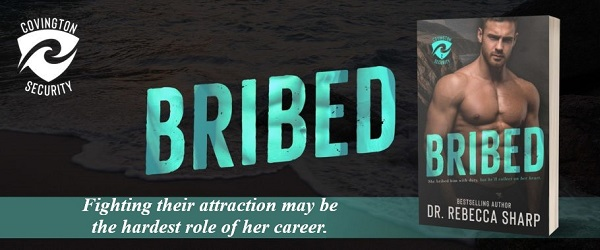 Fighting their attraction proves to be the hardest role of her career. Bribed by Dr. Rebecca Sharp .