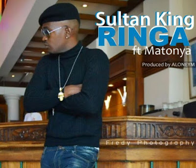Sultan King ft Matonya – Ringa