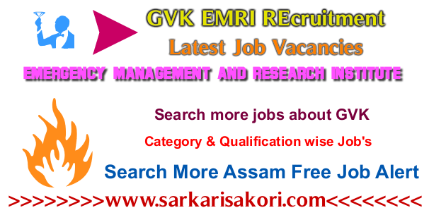 GVK EMRI Assam Recruitment