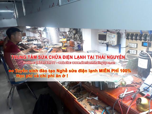 Tuyển sinh đào tạo nghề sửa điện lạnh 100% MIỄN PHÍ tại Thái Nguyên